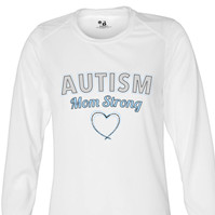 Autism Mom Strong 1 Long Sleeve